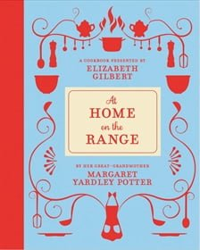At Home on the Range, Elizabeth Gilbert