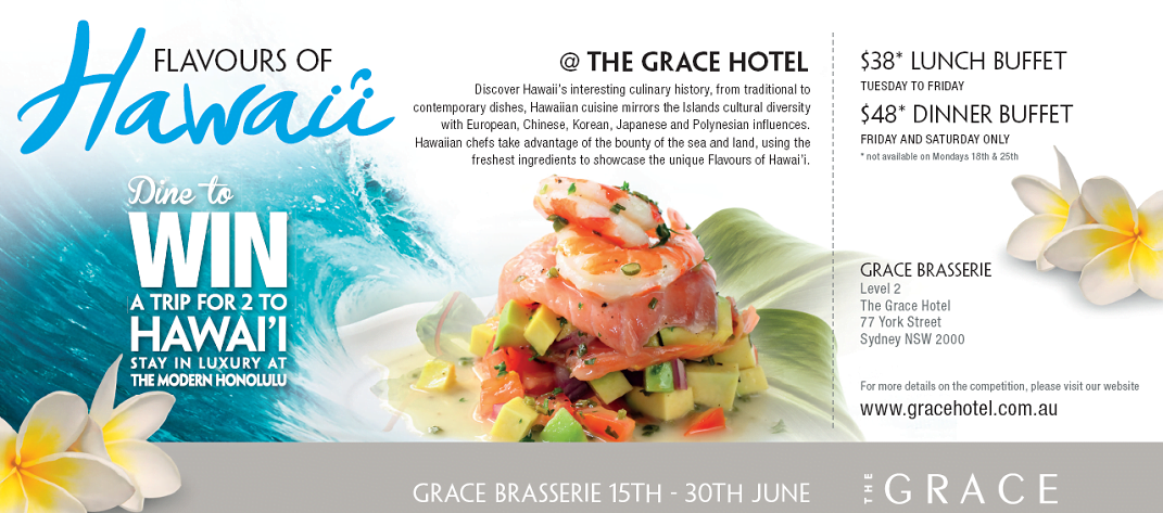 Flavours of Hawaii Food Festival:15 – 30 June