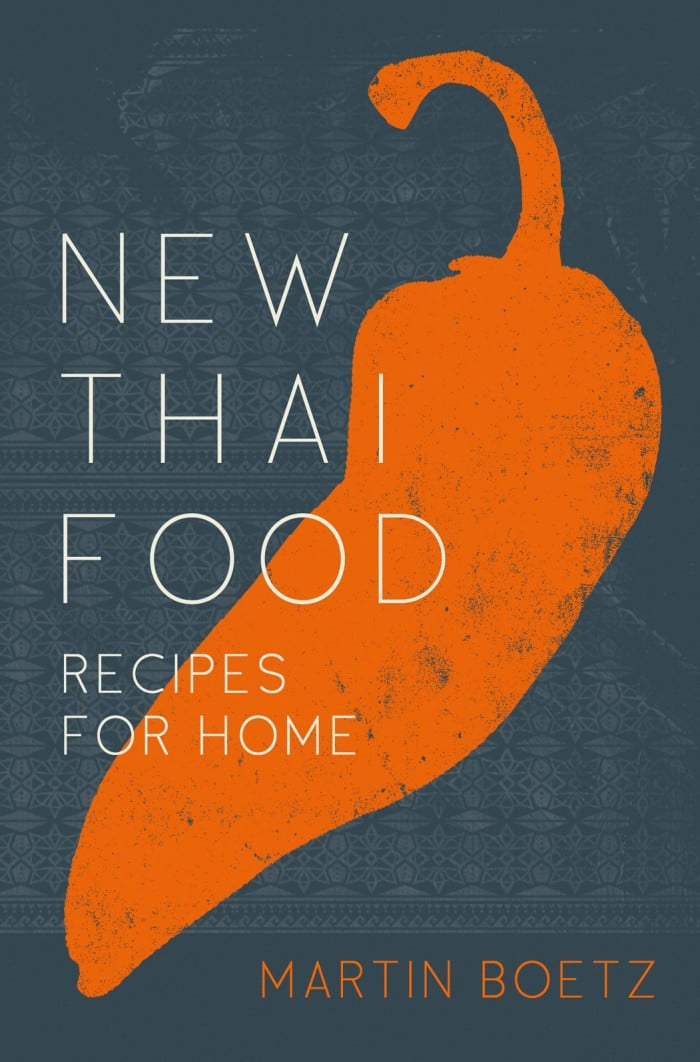Martin Boetz 'New Thai Food'